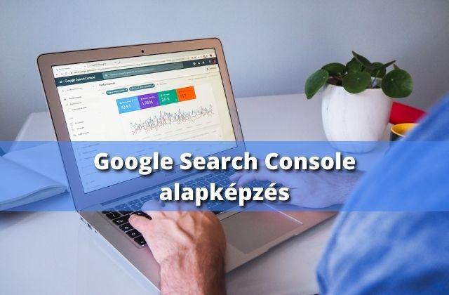 Google Search Console alapképzés